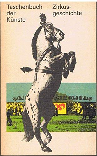 9783362000604: Zirkusgeschichte: Ein Abriß der Geschichte des deutschen Zirkus
