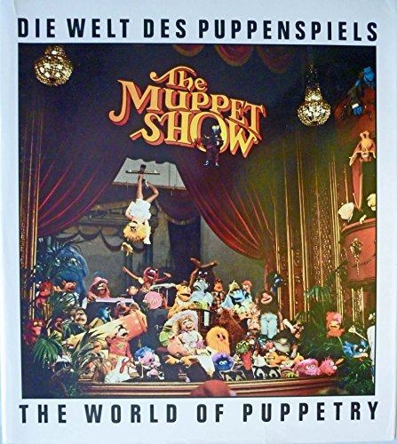 Die Welt Des Puppenspiels: The World of Puppetry (English and German Edition): Blundall, John