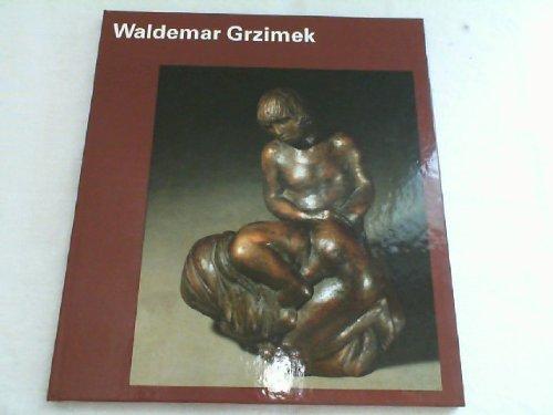 9783362003957: Waldemar Grzimek