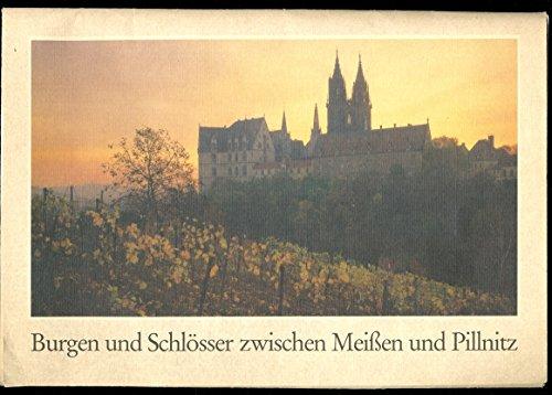 Burgen und Schloesser zwischen Meissen und Pillnitz: Gregor Wolfgang