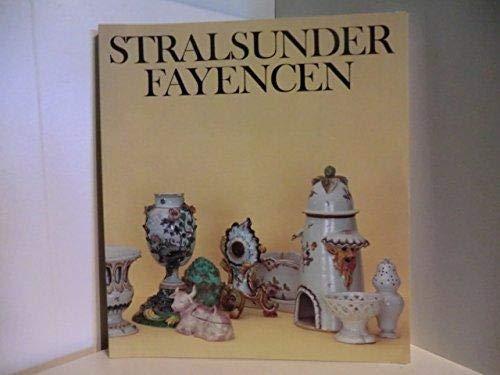 Stralsunder Fayencen 1755 - 1792. Ausstellung. Kunstgewerbemuseum: Schulze-Berlekamp, Gesine.