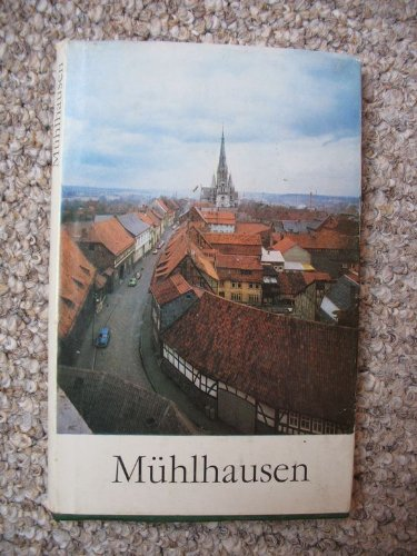 Mühlhausen : Thomas-Müntzer-Stadt. Gerhard Günther u. Winfried: Günther, Gerhard und