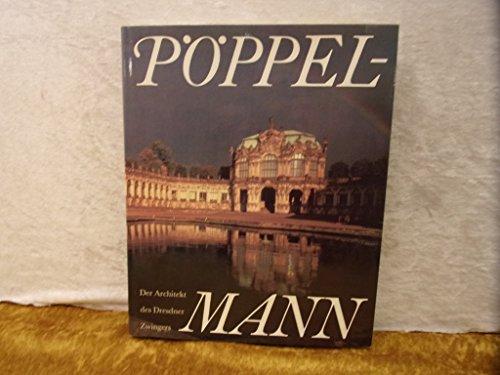 Matthäus Daniel Pöppelmann. Der Architekt des Dresdner Zwingers: Marx, Harald (Hrsg.)