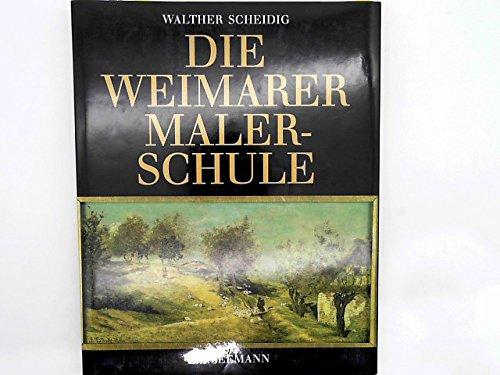 9783363005387: Die Weimarer Malerschule 1860-1900