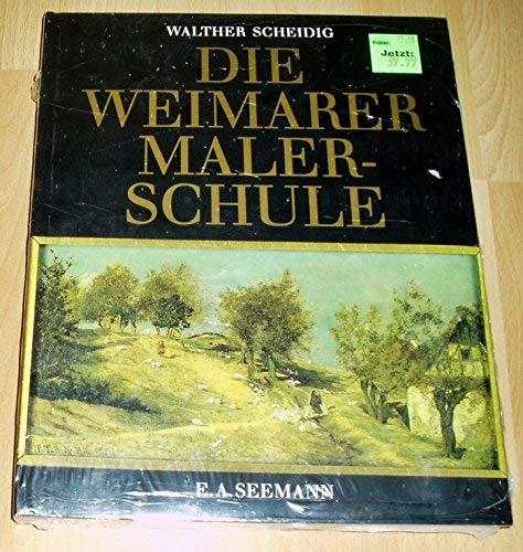 Die Weimarer Malerschule 1860 - 1900: Scheidig, Walther