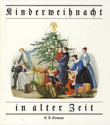 Kinderweihnacht in alter Zeit.