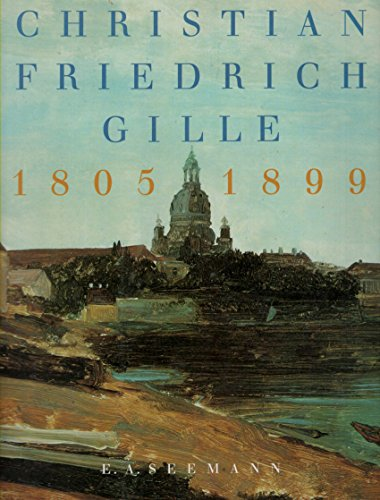 9783363006278: Christian Friedrich Gille, 1805-1899 (German Edition)