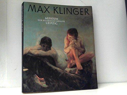 9783363006407: Max Klinger: Bestandskatalog der Bildwerke, Gemälde und Zeichnungen im Museum der bildenden Künste Leipzig (German Edition)