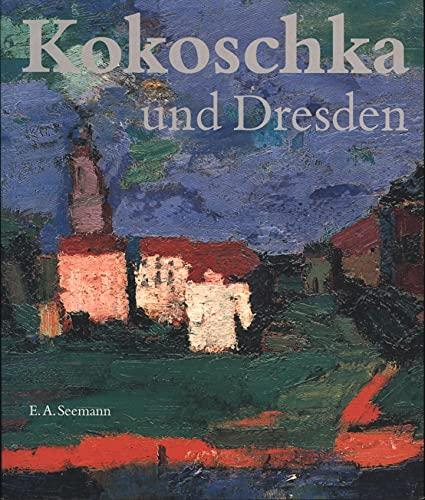 9783363006582: Kokoschka und Dresden: Staatliche Kunstsammlungen Dresden, Gemäldegalerie Neue Meister Österreichische Galerie, Belvedere, Wien