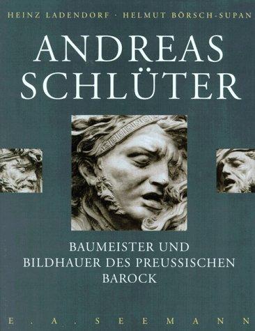 9783363006766: Andreas Schlüter: Baumeister und Bildhauer des Preussischen Barock