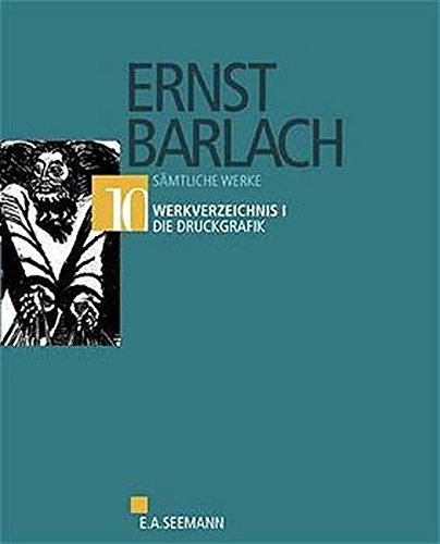 Ernst Barlach. Die Druckgraphik. Werkverzeichnis. (catalogue raisonne of the prints): Laur, ...