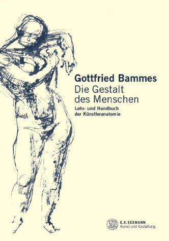 9783363009668: Die Gestalt des Menschen. Lehr- und Handbuch der Künstleranatomie.