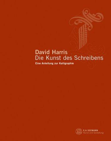 9783363009743: Die Kunst des Schreibens. Eine Anleitung zur Kalligraphie.