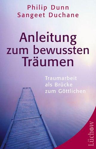 9783363030938: Anleitung zum bewussten Tr+üñumen