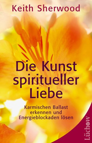 9783363031027: Die Kunst spiritueller Liebe