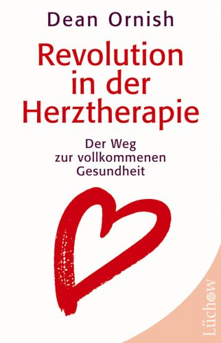 9783363031089: Revolution in der Herztherapie: Der Weg zur vollkommenen Gesundheit