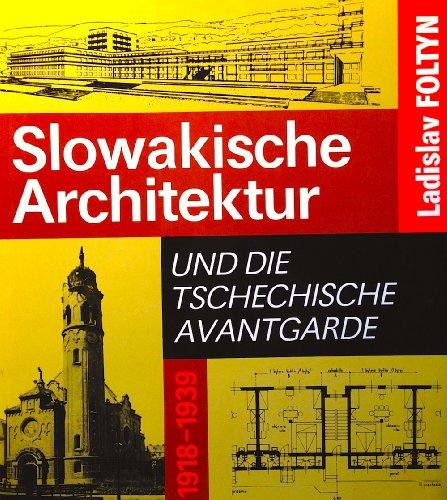 9783364002026: Slowakische Architektur und die tschechische Avantgarde 1918 - 1939