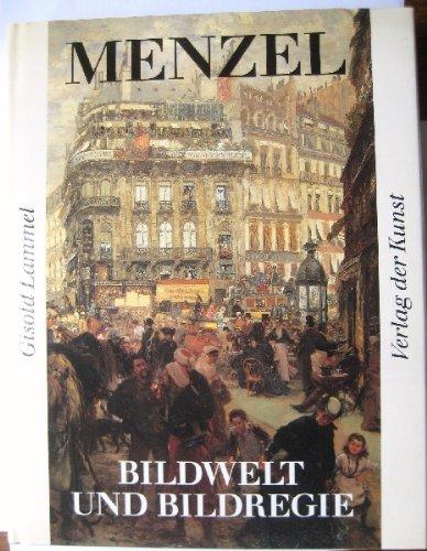 9783364002828: Adolph Menzel: Bildwelt & Bildregie
