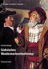 Sachsisches Wandermarionettetheater: Olaf Bernstengel