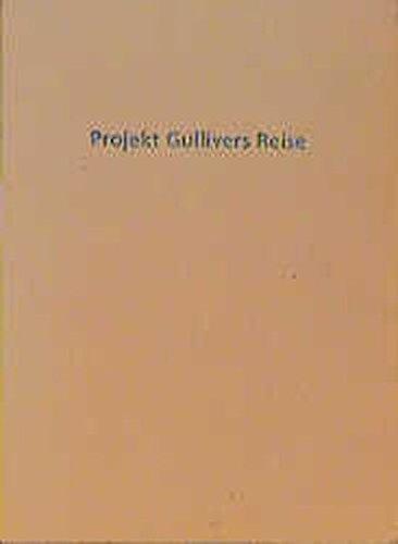 9783364003436: Projekt Gullivers Reise (German Edition)