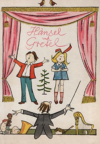 9783369000232: Hänsel und Gretel. Eine illustrierte Geschichte für kleine und grosse Leute nach der gleichnamigen Märchenoper von Adelheid Wette und Engelbert Humperdinck