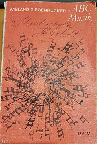 9783370000740: ABC Musik. 444 zur Musiklehre