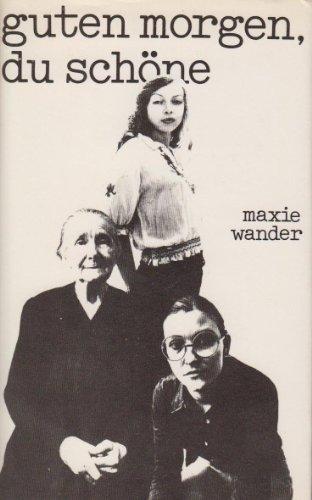 Guten Morgen, du Schöne - Maxie Wander