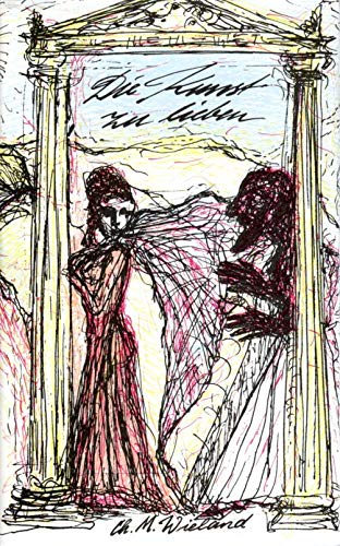 die-kunst-zu-lieben-erotische-dichtung-und-prosa-von-christoph-martin-wieland: Christoph-martin-wieland