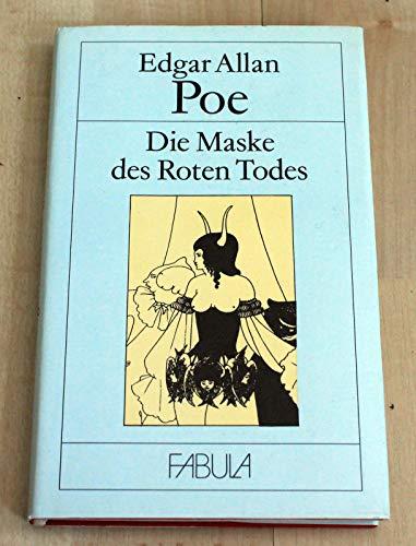 Die Maske des roten Todes und andere: Poe, Edgar Allan