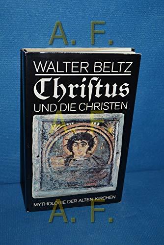 9783371002637: Christus und die Christen. Mythologie der alten Kirchen