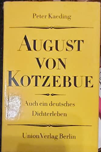9783372000649: August von Kotzebue. Auch ein deutsches Dichterleben
