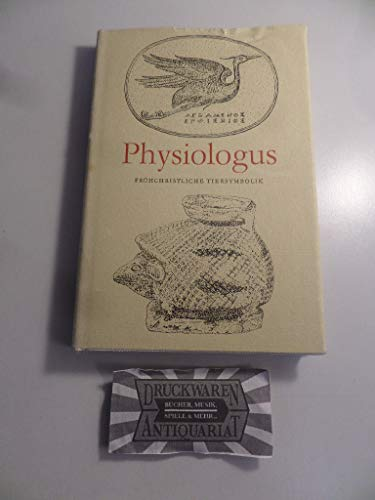 9783372001103: Physiologus. Frühchristliche Tiersymbolik.