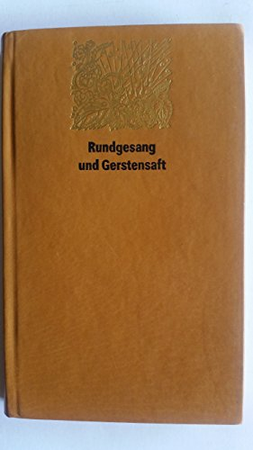 9783372002186: Rundgesang und Gerstensaft
