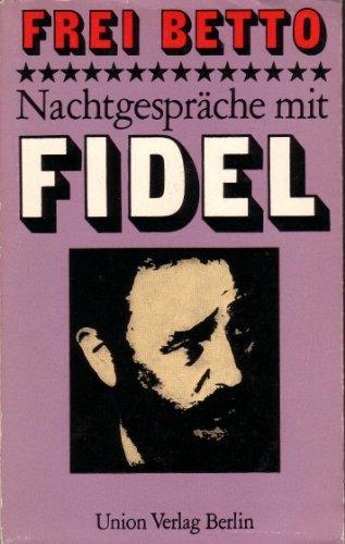 9783372002209: Frei Betto: Nachtgespräche mit Fidel