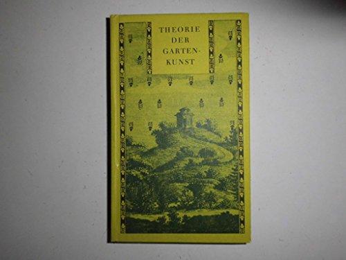 Theorie der Gartenkunst. In Auszügen vorgestellt, hrsg.: Hirschfeld, Christian Cay