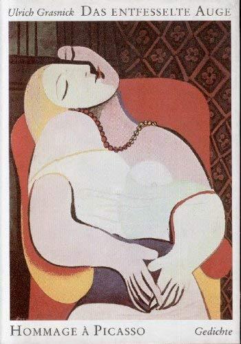 9783373001379: Das entfesselte Auge: Hommage à Picasso : Gedichte