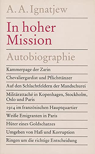 In hoher Mission. Autobiographie