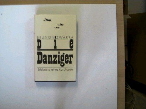 9783373002529: Die Danziger. Erlebnisse eines Kaschuben