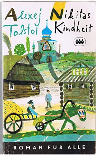 Nikitas Kindheit. Erzählungen: Tolstoi, Alexej