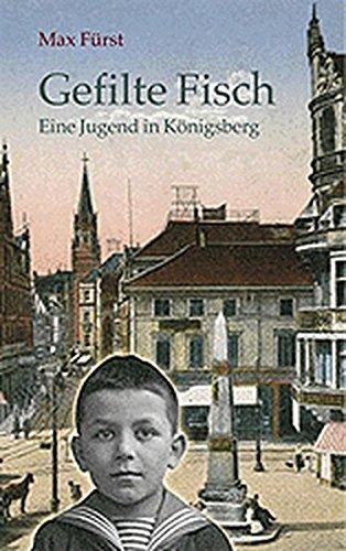 9783373005124: Gefilte Fisch. Eine Jugend in Königsberg.