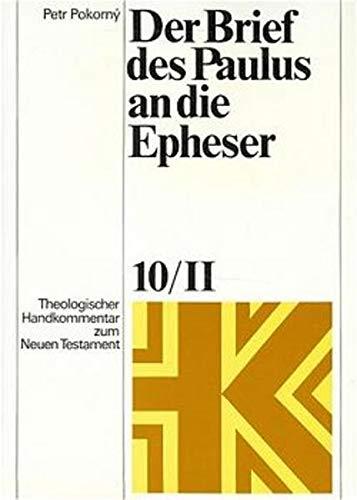 9783374013890: Theologischer Handkommentar zum Neuen Testament / Der Brief des Paulus an die Epheser