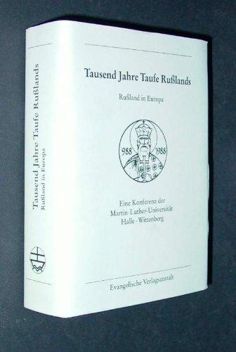 Tausend Jahre Taufe Russlands =: Tysiacheletie kreshcheniia