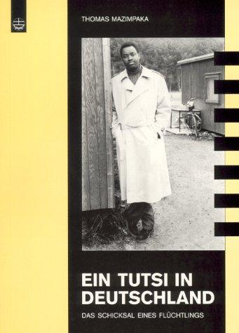 9783374016525: Ein Tutsi in Deutschland. Das Schicksal eines Flüchtlings.