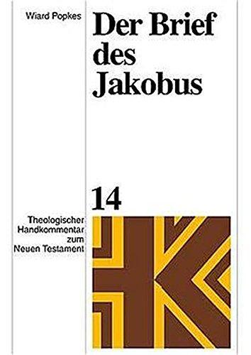 Der Brief Des Jakobus (Theologischer Handkommentar Zum Neuen Testament) (German Edition): Popkes, ...