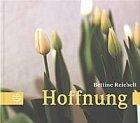 Hoffnung - Reichelt, Bettine