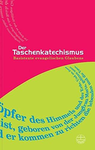 9783374021666: Der Taschenkatechismus.: Basistexte evangelischen Glaubens
