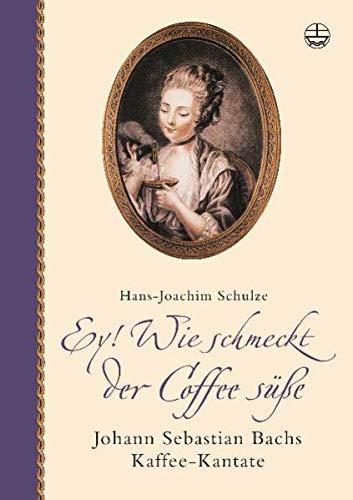 Ey! Wie schmeckt der Coffee süße. Mit: Schulze, Hans J: