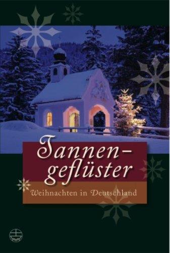 9783374025039: Tannengeflüster: Weihnachten in Deutschland