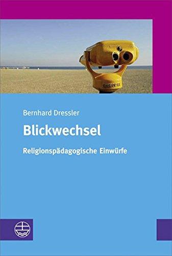 9783374026050: Blickwechsel: Religionsp�dagogische Einw�rfe