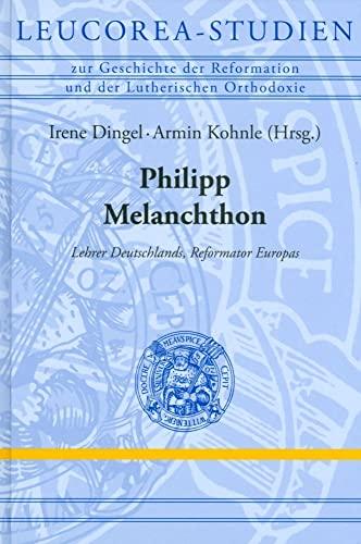 Philipp Melanchthon: Irene Dingel